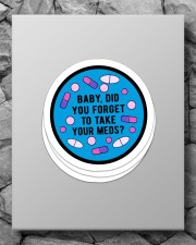 Take your meds Sticker - 4 pack (Vertical) aos-sticker-4-pack-vertical-lifestyle-front-09