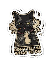 Don't tell me what to do Sticker - 4 pack (Vertical) front
