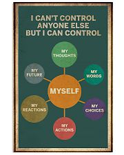 I Can't Control Anyone Else But Myself 11x17 Poster front
