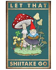 Let that shiitake go 11x17 Poster front