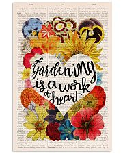 Gardening is a work of heart 11x17 Poster front