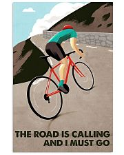 The road is calling and I must go 11x17 Poster front