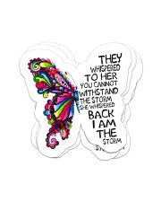 They whispered to her Sticker - 4 pack (Vertical) front