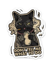 on't tell me what to do Sticker - 4 pack (Vertical) front