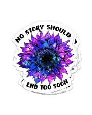 No story should end too soon Sticker - 4 pack (Vertical) front