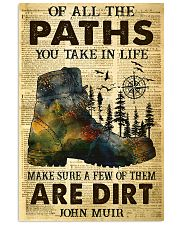 Of all the paths you take in life 11x17 Poster front