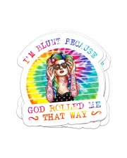 I'm blunt because god rolled me that way Sticker - 4 pack (Vertical) front