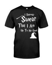 I solemnly Swear that I am up to NO GOOD Tshirt Classic T-Shirt front