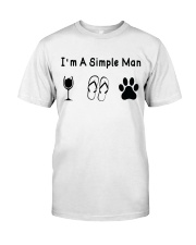I'm A Simple Man Dog Lover T shirt Classic T-Shirt front
