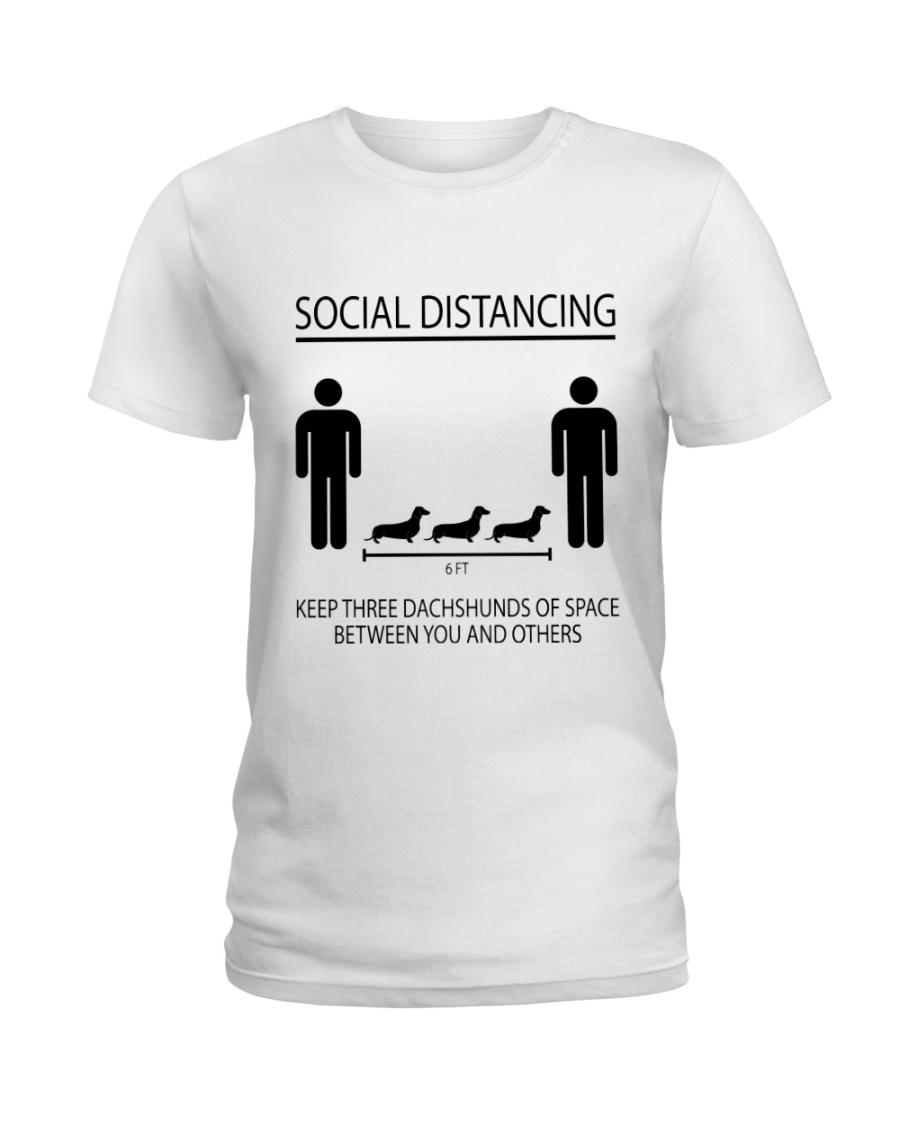 Social distancing dachshund Ladies T-Shirt