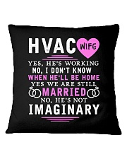 HVAC WIFE ONLY T- SHIRT Square Pillowcase thumbnail