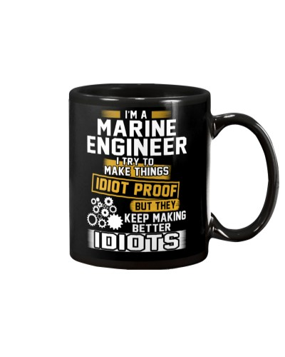 Marine Engineer Make things idiot proof Design