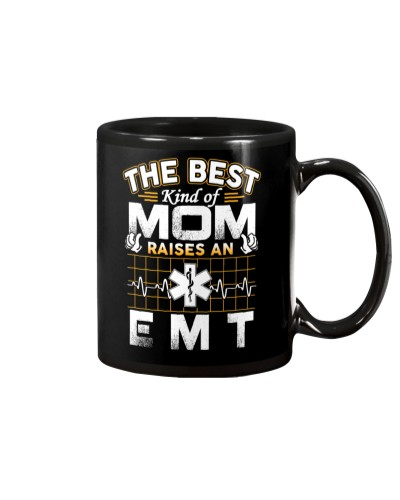 The Best kind of Mom Raises an Emt Funny Gifts