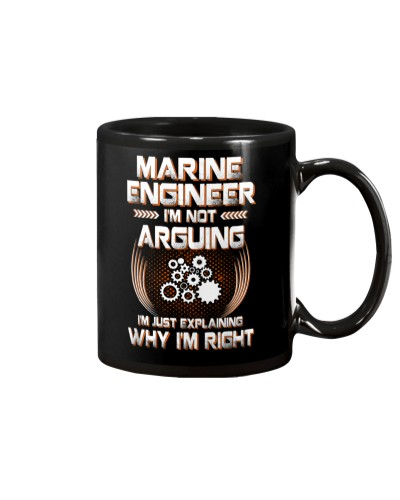 Marine Engineer I'm not Arguing Why I'm Right