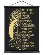 T-shirt in the end only three things matter 16x20 Black Hanging Canvas thumbnail