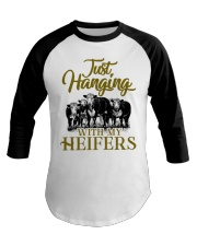 Just hanging with my heifers new design cattle Baseball Tee front