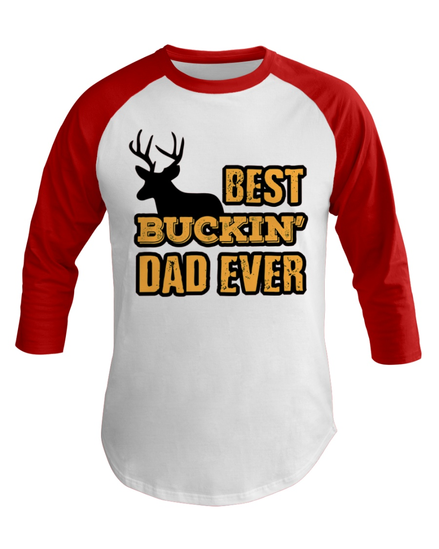 Best Buckin Dad Ever Hunting Graphic Baseball Tee