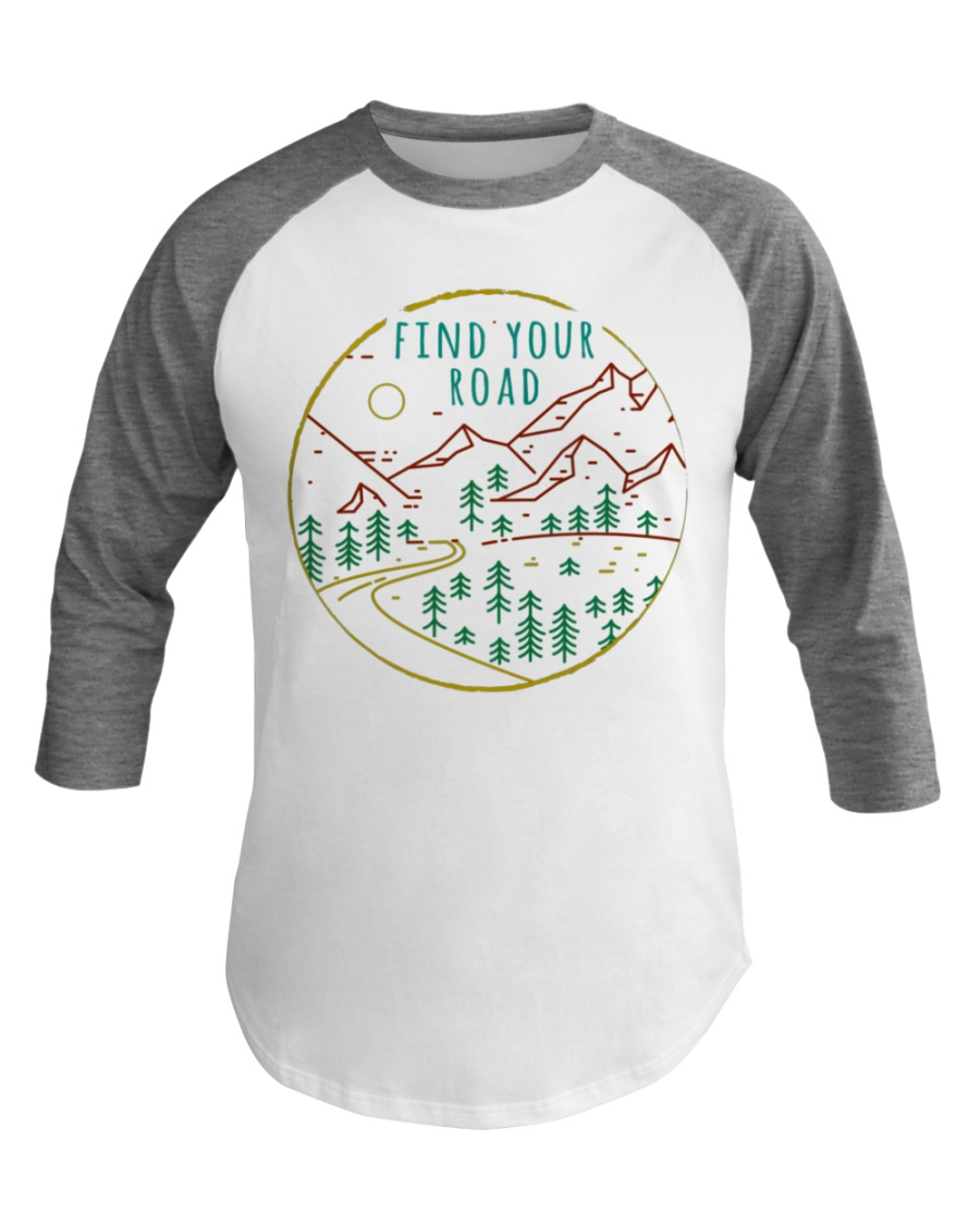 Find Your Road Hiking Camping Outdoors Baseball Tee