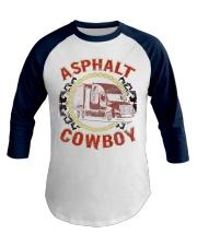 Asphalt Cowboy Truck Driver Baseball Tee front