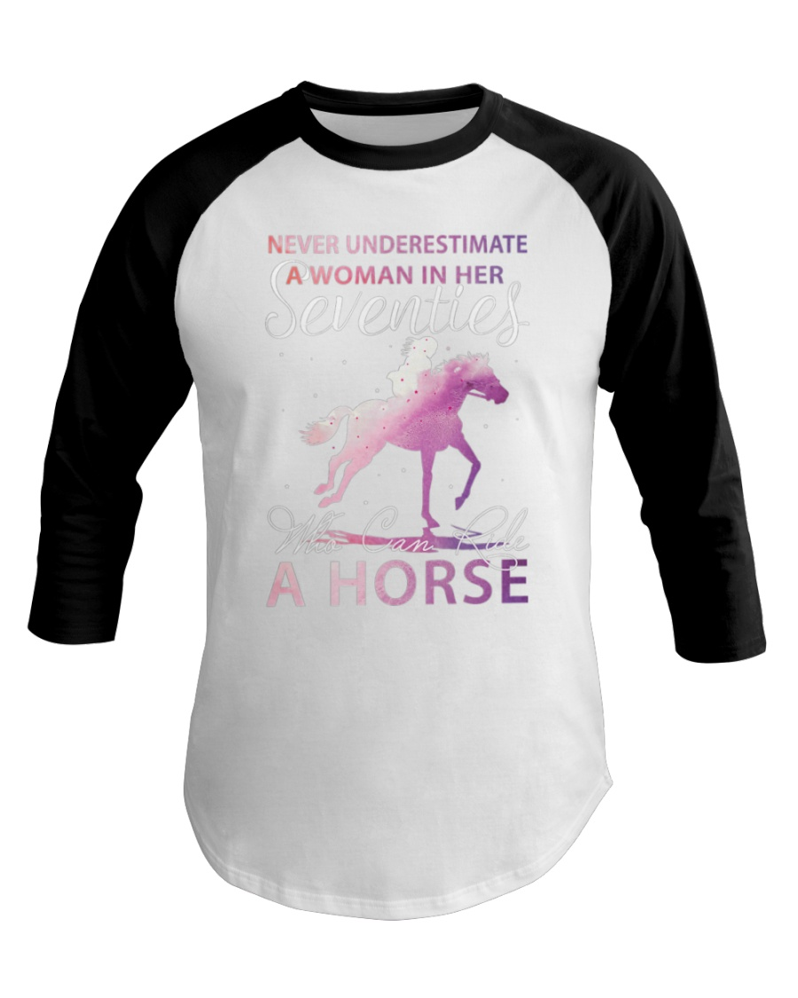 A Woman in her Seventies Who Can Ride Horse Baseball Tee