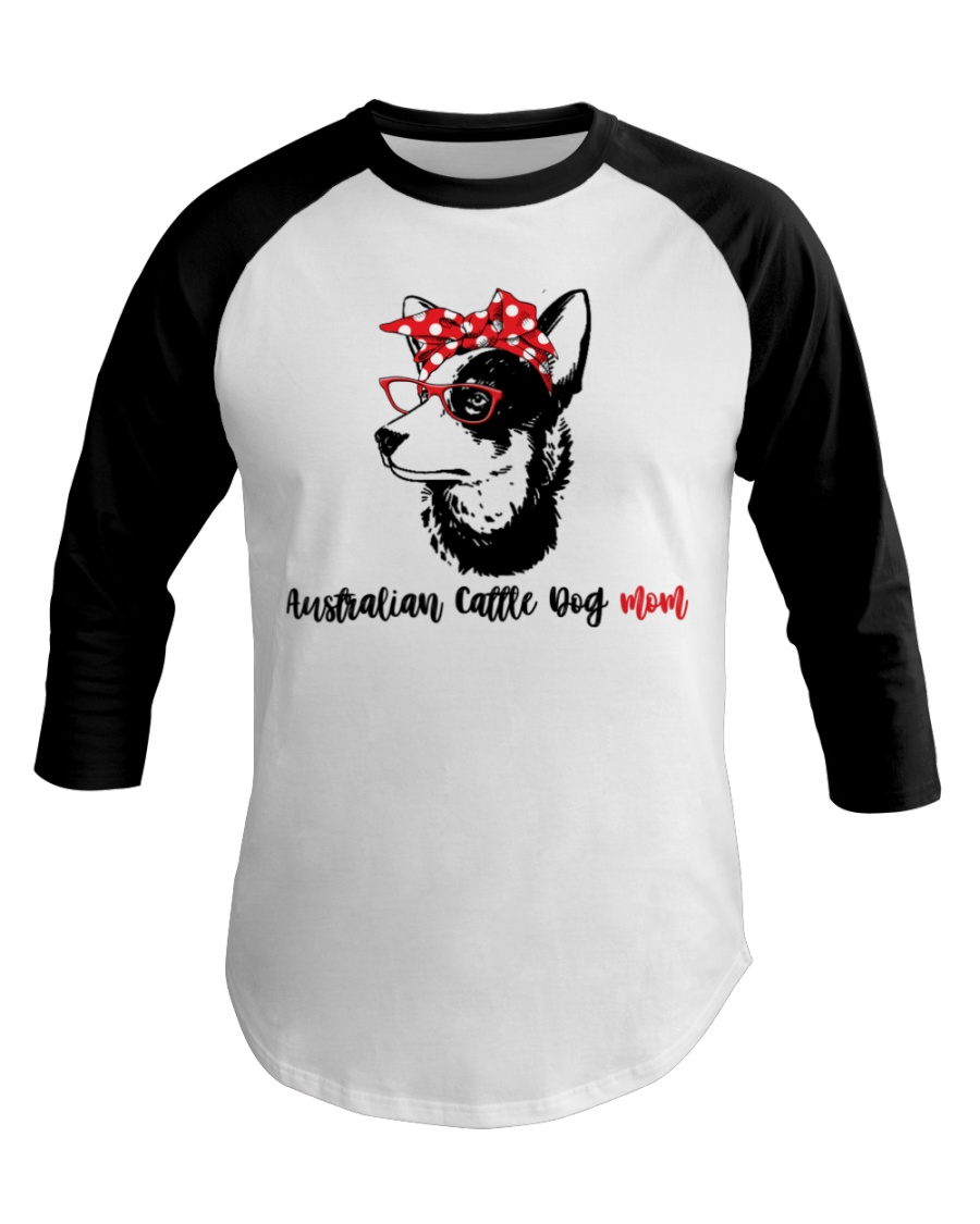 Australian Cattle Dog Mom Gift For Women Baseball Tee