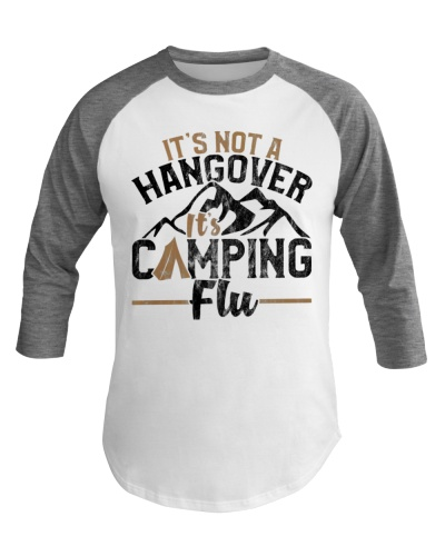 Funny Camping Baseball Tee It's Not Hangover