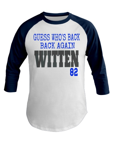 Guess Who's Back Out of Retirement Witten Cowboys