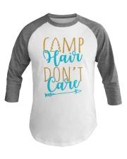 Camp Hair Don'T Care Camping Baseball Tee front