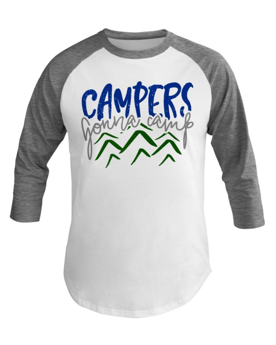 Campers Gonna Camp Baseball Tee