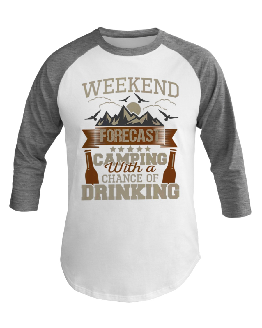Camping And Drinking Weekend Forecast Baseball Tee