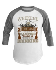 Camping And Drinking Weekend Forecast Baseball Tee front