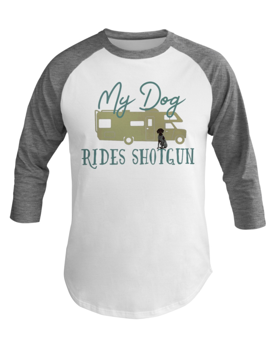 German Shorthair Pointer Dog RV Camping Mt Dog Baseball Tee