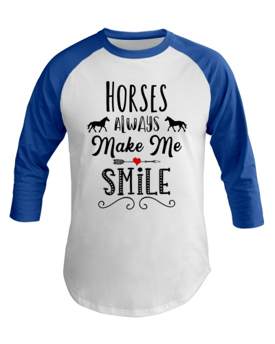 HORSES ALWAYS MAKE ME SMILE