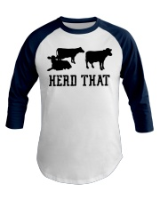 I Herd That Cowboy Rancher and Animal Farmers Baseball Tee front