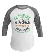 Glamping With Electricity Wine and Much Less Dirt Baseball Tee front