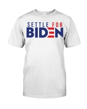 Settle For Biden Shirt Classic T-Shirt thumbnail