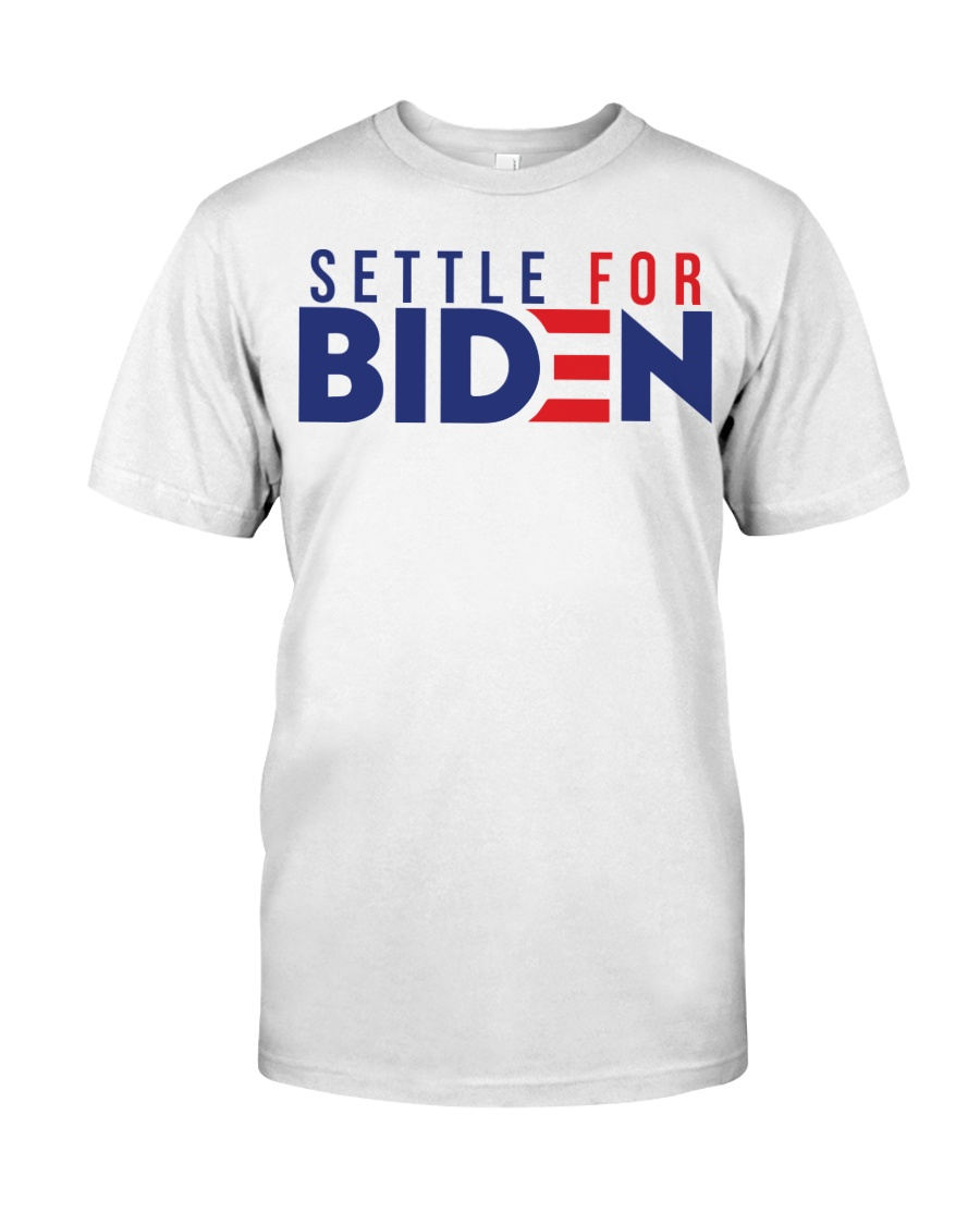 Settle For Biden Shirt Premium Fit Mens Tee