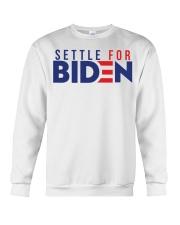 Settle For Biden Shirt Crewneck Sweatshirt thumbnail