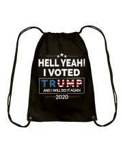 Hell Yeah I Voted For Trump 2020 T Shirts Drawstring Bag thumbnail
