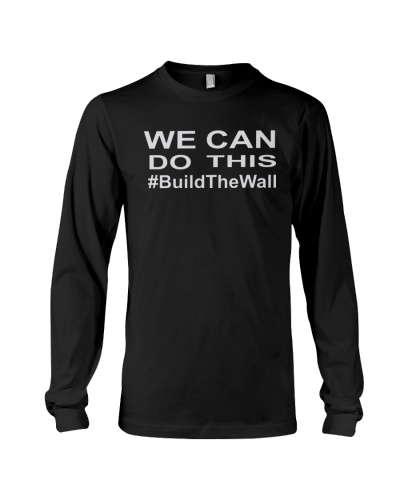 We Can Do This - Build The Wall