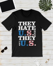 They hate us they ain't us trump t shirt Classic T-Shirt lifestyle-mens-crewneck-front-17