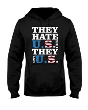 They hate us they ain't us trump t shirt Hooded Sweatshirt thumbnail