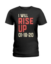 I will Rise UP Ladies T-Shirt thumbnail