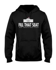 Fill that seat T Shirt Hooded Sweatshirt thumbnail