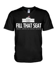Fill that seat T Shirt V-Neck T-Shirt thumbnail