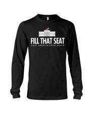 Fill that seat T Shirt Long Sleeve Tee thumbnail