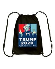 Trump 2020 fuck your feelings T shirt Drawstring Bag thumbnail