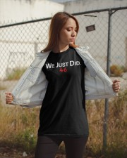 We Just Did 46 T Shirt Classic T-Shirt apparel-classic-tshirt-lifestyle-07