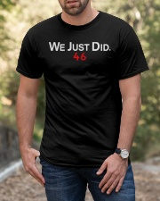 We Just Did 46 T Shirt Classic T-Shirt apparel-classic-tshirt-lifestyle-front-53