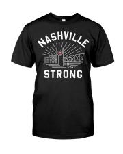 Nashville strong shirt Classic T-Shirt front